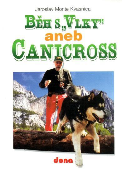 Běh s -Vlky- aneb Canicross