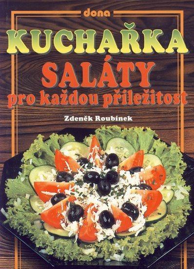 Kuchařka - Saláty pro každou příležitost