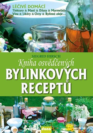 Kniha: Kniha osvědčených bylinkových receptů - Hirsch Siegrid