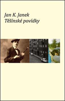 Kniha: Těšínské povídky - Jan K. Janek