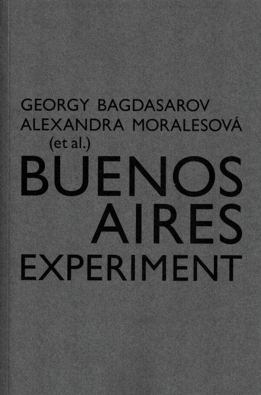 Kniha: Buenos Aires Experiment - Georgij Bagdasarov