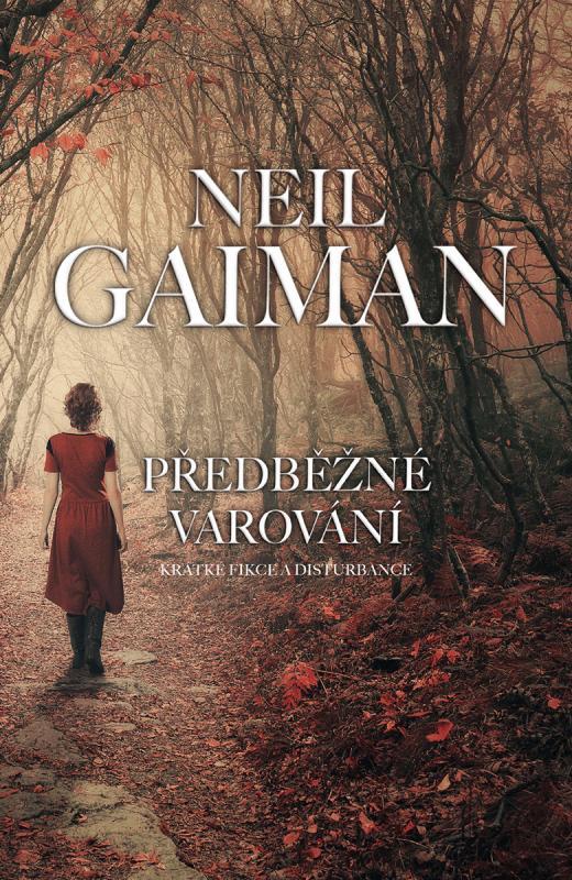 Kniha: Předběžné varování - Neil Gaiman