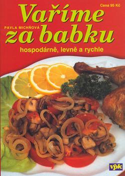 Kniha: Vaříme za babkuautor neuvedený