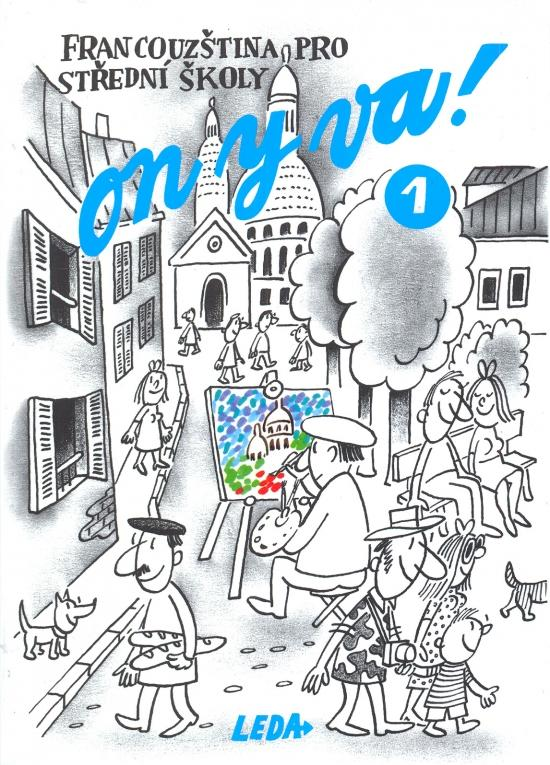 Kniha: On y va! 1-francouzština pro střední školyautor neuvedený