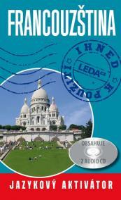 Francouzština ihned k použití - Jazykový aktivátor + 2 CD