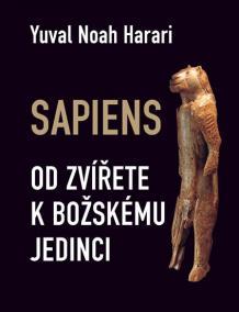 Sapiens - Od zvířete k božskému jedinci