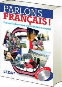 Parlons francais - Francouzská konverzace pro střední školy a pro praxi + 1CD - 2. vydání