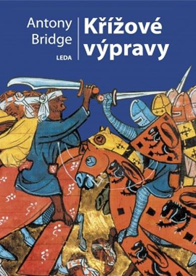 Kniha: Křížové výpravy - Bridge Antony