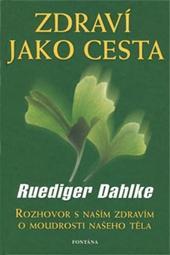 Kniha: Zdraví jako cesta - Ruediger Dahlke