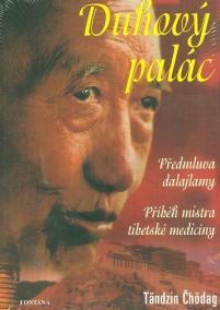 Duhový palác - Příběh mistra tibetské me
