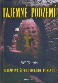 Tajemné podzemí - Tajemství Štěchovickéh