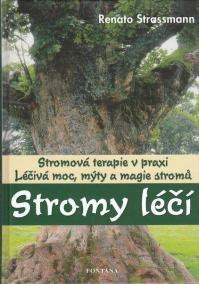 Stromy léčí