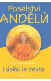 Poselství andělů - Láska je cesta
