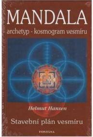 Mandala - archetyp - kosmogram vesmíru