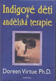 Indigové děti a andělská terapie