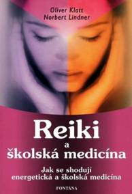 Reiki a školská medicína