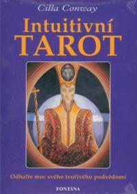 Intuitivní tarot - Odhalte moc svého tvořivého podvědomí