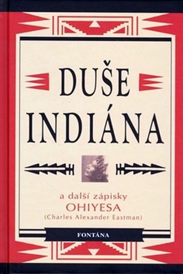 Duše indiána a další zápisky Ohiyesa