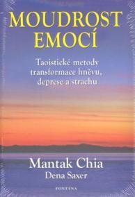 Moudrost emocí - Taoistické metody trans