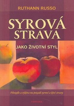 Kniha: Syrová strava jako životní styl - Ruthann Russo