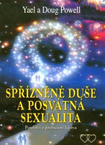 Spřizněné duše a posvátná sexualita