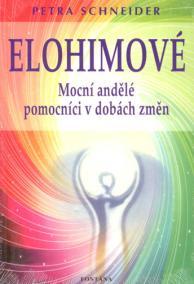 Elohimové - Mocní andělé pomocníci v dob