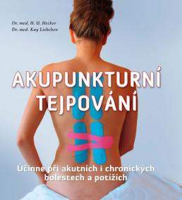 Akupunkturní tejpování - Účinné při akutních i chronických bolestech a potížích