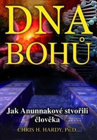 DNA Bohů - Jak Anunnakové stvořili člověka