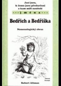 Bedřich a Bedřiška - Nomenologický obraz