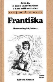 Františka - Nomenologický obraz