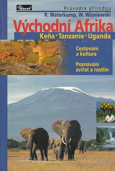 Východní Afrika – Keňa / Tanzanie / Uganda – průvodce přírodou