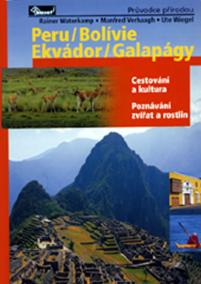 Peru / Bolívie / Ekvádor / Galapágy – průvodce přírodou
