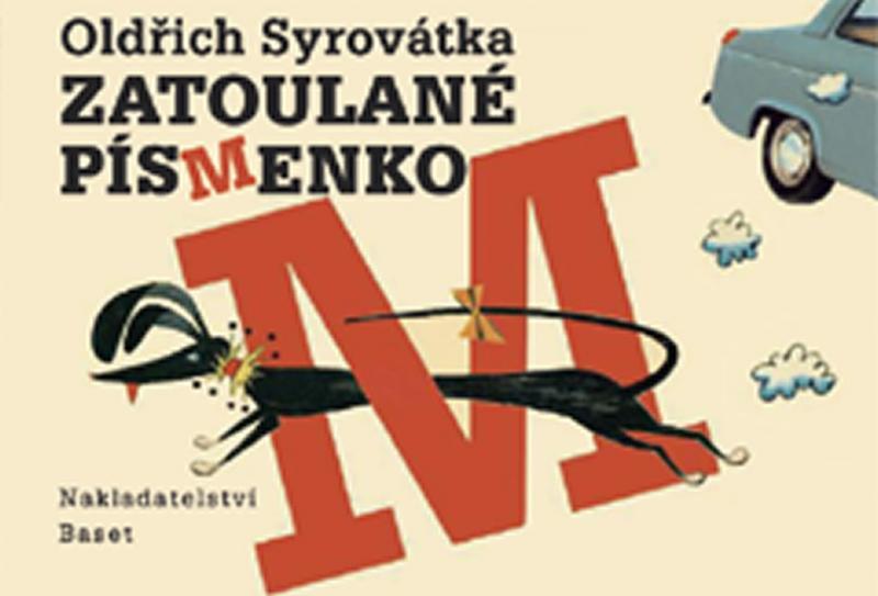Kniha: Zatoulané písmenko - Syrovátka Oldřich
