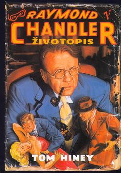 Kniha: Raymond Chandler-životopisautor neuvedený