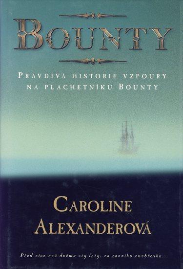 Kniha: Bounty - Alexanderová Caroline