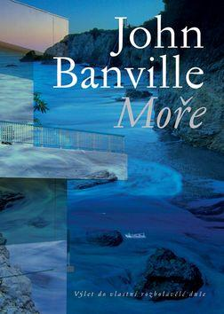 Kniha: Moře - Banville John