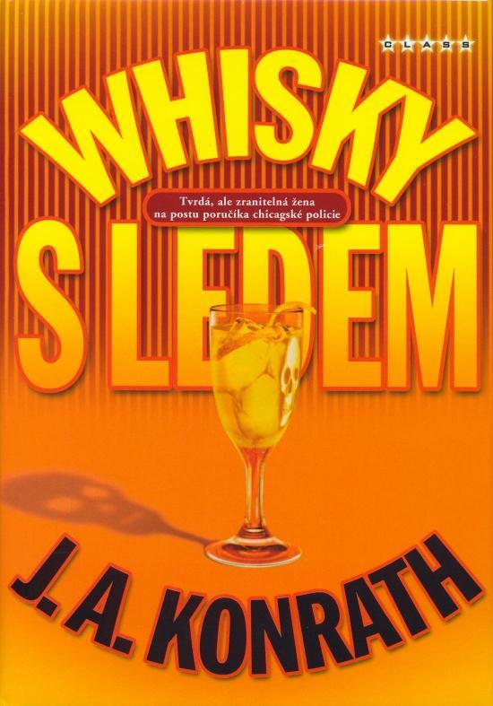 Kniha: Whisky s ledem - Konrath J. A.