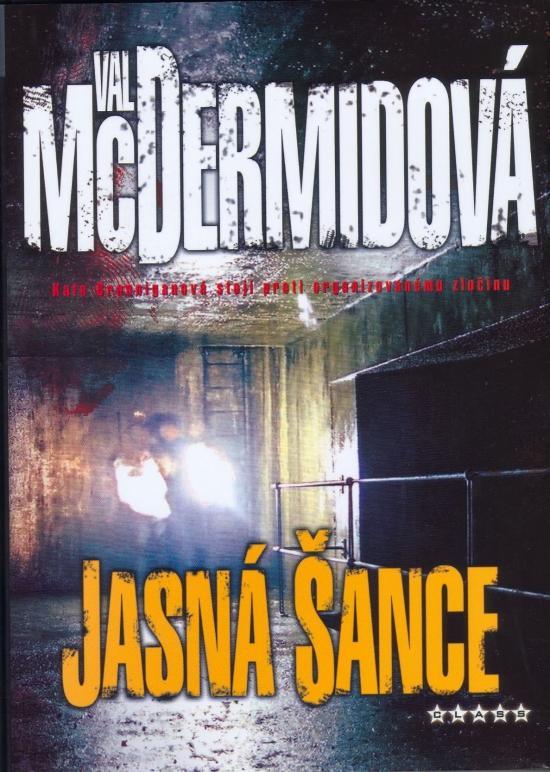 Kniha: Jasná šance - McDermidová Val