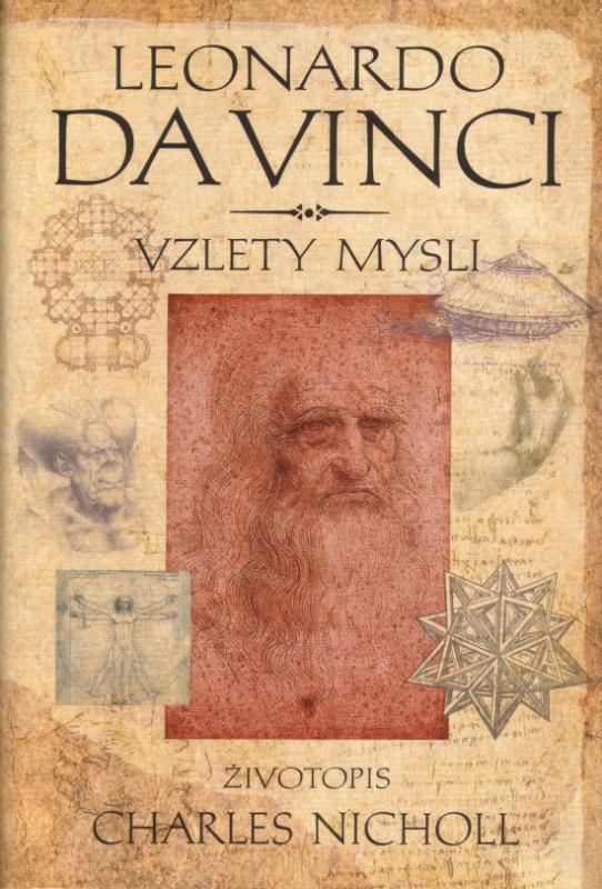 Kniha: Leonardo da Vinci - Vzlety mysli - Nicholl Charles