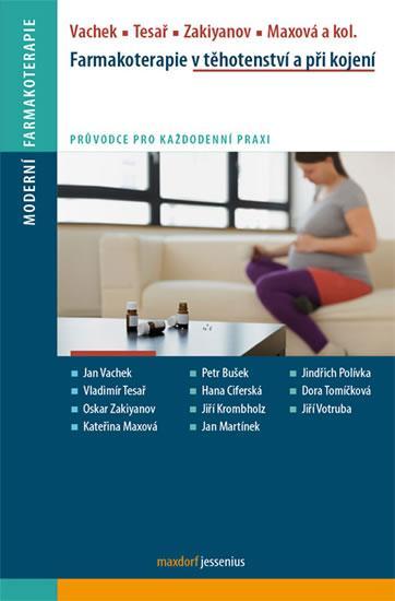 Farmakoterapie v těhotenství a v době kojení