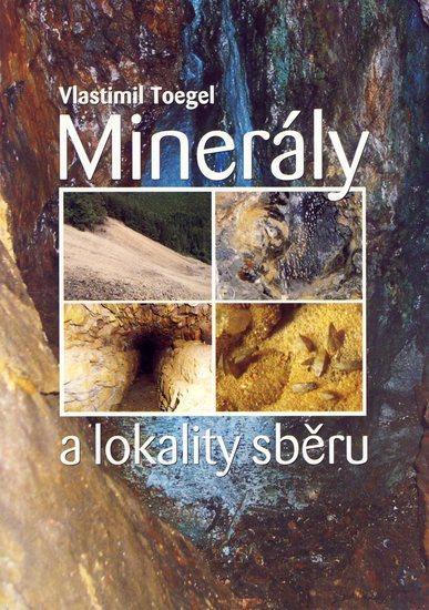 Minerály a lokality zběru