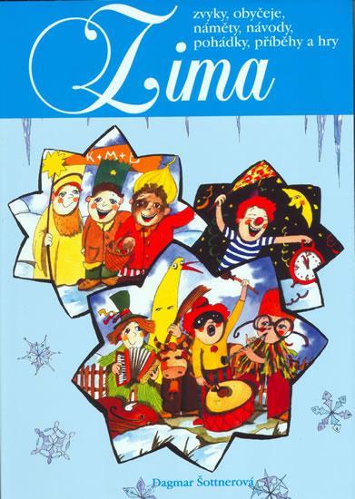 Zima - zvyky, obyčeje,náměty,návody,pohádky,příběhy a hry