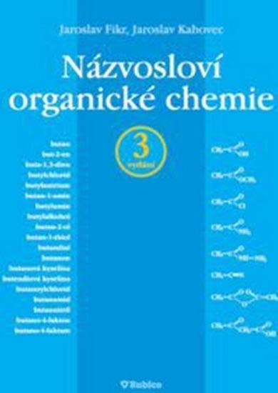 Názvosloví organické chemie - 3. vydání