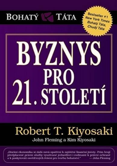 Kniha: Byznys pro 21. století - Kiyosaki Robert T.