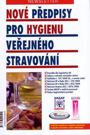 Kniha: Nové předpisy pro hygienu veřejného stravování - 3.vyd.autor neuvedený