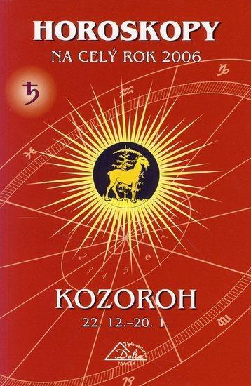 Kniha: Horoskopy na celý rok 2006-Kozoroh (PB)kolektív autorov