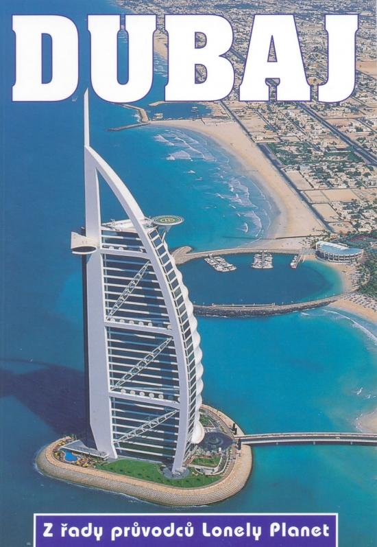 Dubaj - Lonely Planet