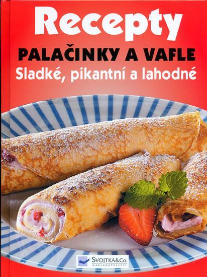 Kniha: Recepty - Palačinky a vaflekolektív autorov
