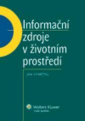 Informační zdroje v životním prostředí