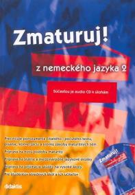 Zmaturuj z nemeckého jazyka 2 + CD
